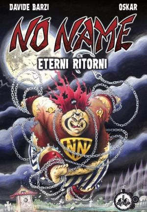 <i>No Name: Eterni ritorni</i>