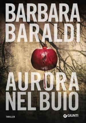 <i>Aurora nel buio</i>, Barbara Baraldi