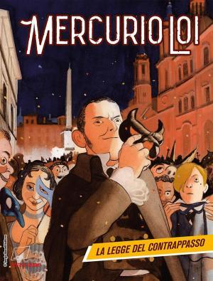 <i>Mercurio Loi, La legge del contrappasso</i>