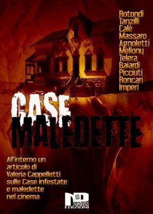 Case Maledette