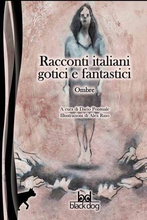 <i>Racconti italiani gotici e fantastici – Ombre</i>