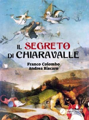 <i>Il segreto di Chiaravalle</i>