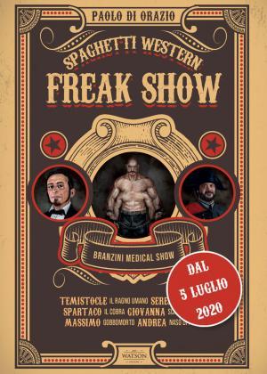 <i>Spaghetti Western Freak Show</i>
