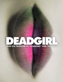 Deadgirl, il teaser del 2009