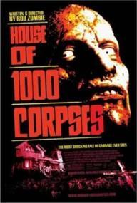"""La locandina di """"House of 1000 corpses"""""""