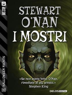 I mostri di Stewart O'Nan, uno dei racconti della collana Halloween Nights