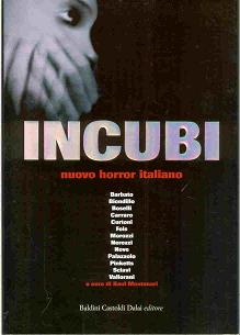 Incubi, Baldini & Castoldi