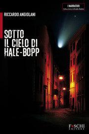 Sotto il cielo di Hale-Bopp