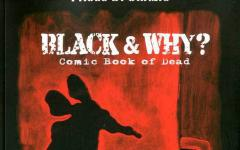 Black And Why? Comic Book Of Dead