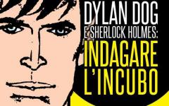 Dylan Dog e Sherlock Holmes: la seconda edizione