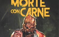 "Independent Legions presenta ""Morte con carne"""