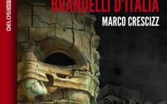 Brandelli d'italia: il nuovo romanzo di Marco Crescizz