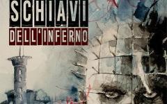 "Independent Legions presenta ""Schiavi dell'Inferno"""