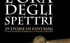 """Edizioni Hypnos presenta """"L'ora degli spettri"""""""