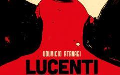 """Eris Edizioni presenta """"Lucenti"""""""