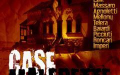 """Nero Press Edizione presenta: """"Case maledette"""""""