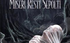 """Dark Zone Edizioni presenta """"Miseri resti sepolti"""""""