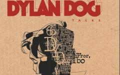 "Sergio Bonelli Editore presenta ""Dylan Dog. Talks"""