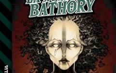 """Delos Digital presenta """"La Contessa Báthory"""" di Cristiano Fighera"""