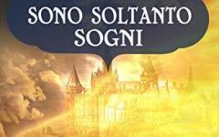 """Segreti in giallo presenta: """"Sono soltanto sogni"""""""