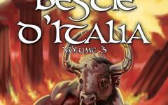 Bestie d'Italia – Volume 3: continua il viaggio alla scoperta del folclore italiano