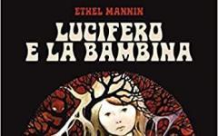 """Agenzia Alcatraz presenta  """"Lucifero e la bambina"""""""