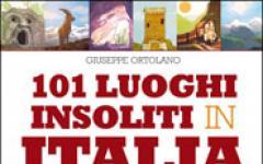 Guida segreta ai luoghi più misteriosi d'Italia