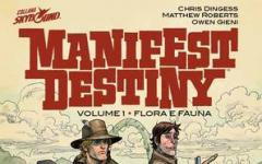 Manifest Destiny il primo volume