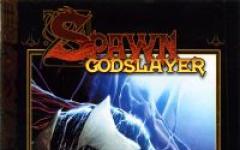 Spawn godslayer di nuovo in edicola