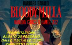 Bloodymilla a Mantova Comics & Games!