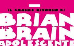 Brian The Brain – Brian da adolescente