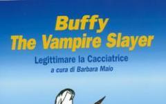 Buffy: legittimare la cacciatrice