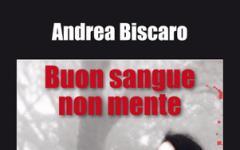 Buon sangue non mente: il nuovo progetto di Andrea Biscaro