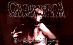 "Cadaveria: riedizione per ""The Shadows' Madame"""