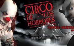 Il Circo de Los Horrores a Napoli per Halloween