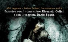 Miti, leggende e folclore italiani, con Riccardo Coltri e Dario Spada
