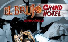 El Brujo Grand Hotel: appuntamento per ottobre