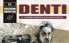 """""""Denti"""" sta per mordere"""