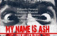 My Name Is Ash – Guida Alla Saga di Evil Dead