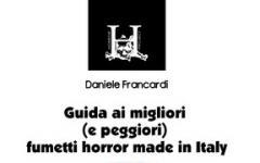 Guida ai migliori (e peggiori) fumetti horror made in Italy