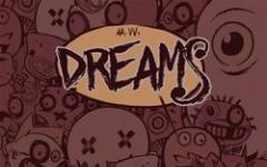 Dreams:  quando il sogno diventa fumetto