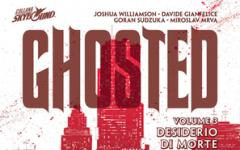 Ghosted # 3 - Desiderio Di Morte