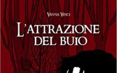 L'attrazione del buio di Vanna Vinci