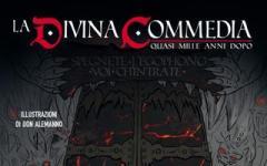 La Divina Commedia – quasi mille anni dopo
