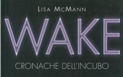 Wake. Cronache dell'incubo