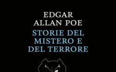 Edgar Allan Poe, in libreria le Storie del mistero e del terrore