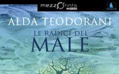 Le radici del Male di Alda Teodorani in ebook