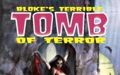 Bloke's Terrible Tomb Of Terror - Volume 2