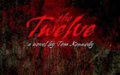 The Twelve: il primo romanzo di Tom Kennedy