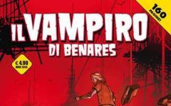 Il vampiro di Benares in edicola!